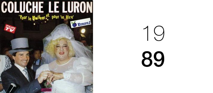 Coluche - Le Luron, pour le meilleur et pour le rire